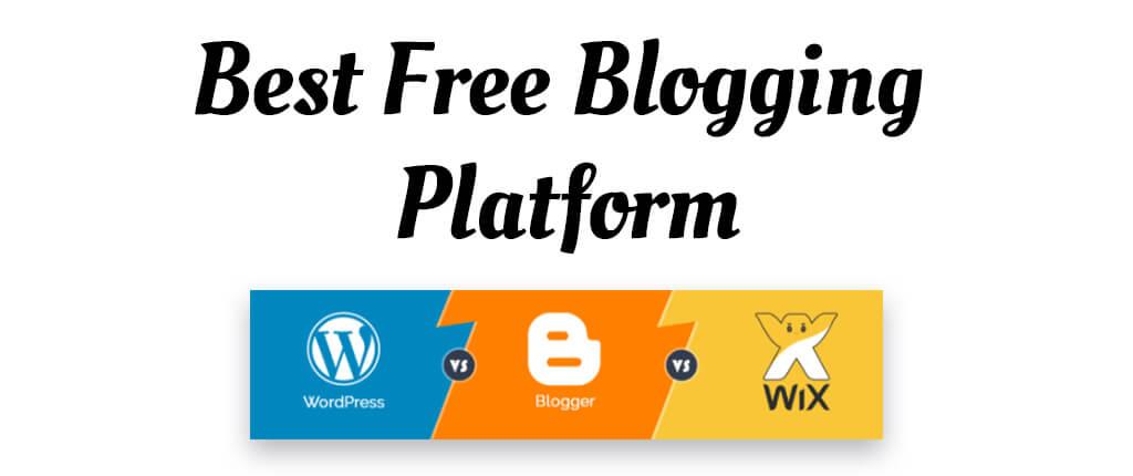 Best Free Blogging Platform