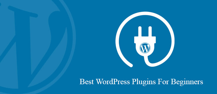 Best WordPress Plugins For Beginners